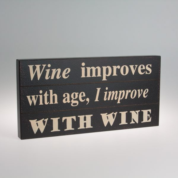 Wine improves with age.... sign-0